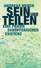 Sein und Teilen | Weber, Andreas