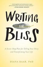 Writing for Bliss | Raab, Diana