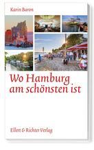 Wo Hamburg am schönsten ist | Baron, Karin
