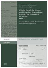 Wilhelm Emrich. Zur Lebensgeschichte eines Geisteswissenschaftlers vor, in und nach der NS-Zeit
