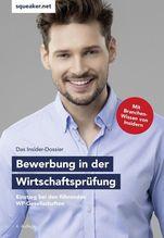 Das Insider-Dossier: Bewerbung in der Wirtschaftsprüfung   Braunsdorf, Andreas