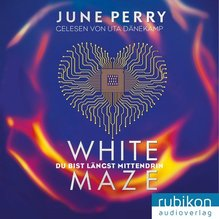 White Maze, 1 Audio-CD, MP3 Format   Perry, June