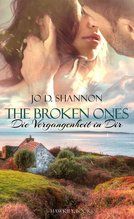The Broken Ones   Shannon, Jo D.