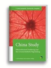 China Study | Campbell, T Colin; Campbell, Thomas M