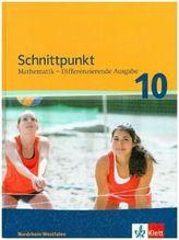 Schnittpunkt Mathematik. Arbeitsheft mit Lösungsheft und Lernsoftware 10. Schuljahr. Differenzierende Ausgabe Nordrhein-Westfalen ab 2013