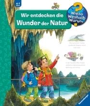 Ravensburger 25350 Wieso?Weshalb?Warum?Bd.61 Wir entdecken die Wunder der Natur