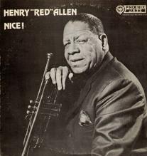 Allen Henry Red, J.C.Higginbotham, Nice ! 1957 / 1963  Phoenix LP 24