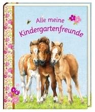 Freundebuch: Alle meine Kindergartenfreunde - Pferdefreunde