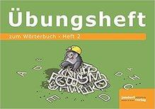 Wörterbuchübungsheft 2 (zum Wörterbuch 19x16cm)
