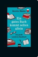 Ein gutes Buch kommt selten allein | Hämke, Kerstin