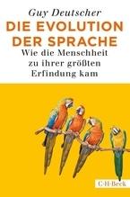 Die Evolution der Sprache | Deutscher, Guy