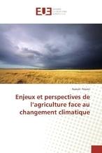 Enjeux et perspectives de l'agriculture face au changement climatique | Pélerin, Romain