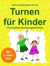 Turnen für Kinder | Gerdawischke-Heuvel, Heike