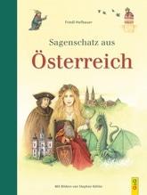 Sagenschatz aus Österreich   Hofbauer, Friedl