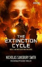 The Extinction Cycle - Buch 7: Am Ende bleibt nur Finsternis | Sansbury Smith, Nicholas