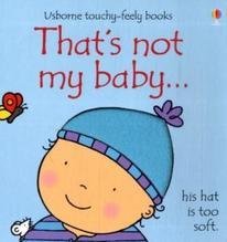 That's Not My Baby... - Boy | Watt, Fiona