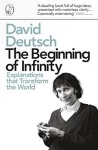 The Beginning of Infinity | Deutsch, David