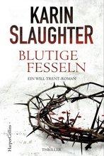 Blutige Fesseln | Slaughter, Karin
