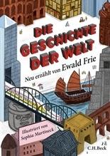 Die Geschichte der Welt | Frie, Ewald