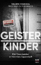 Geisterkinder | Riedesel Freifrau zu Eisenbach, Valerie