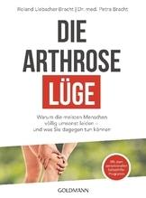 Die Arthrose-Lüge | Liebscher-Bracht, Roland; Bracht, Petra