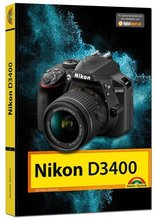 Nikon D3400 - Das Handbuch zur Kamera | Gradias, Michael