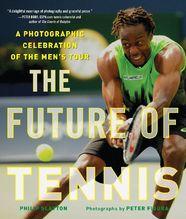 The Future of Tennis | Slayton, Philip