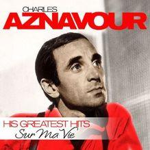 Sur Ma Vie, 2 Audio-CDs | Aznavour, Charles