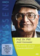 Wie werde ich ein Quantenaktivist?, 1 DVD | Goswami, Amit