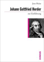 Johann Gottfried Herder zur Einführung | Heise, Jens