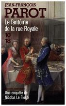 Le Fantome de la rue Royale | Parot, Jean-Francois