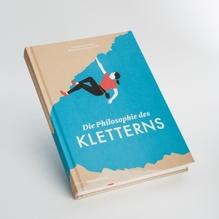 'Die Philosophie des Kletterns' - Stephen Schmidt/Peter Reichenbach