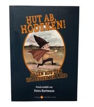 Hut ab, Hödeken! - Sagen aus dem Hildesheimer Land