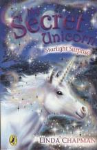 My Secret Unicorn - Starlight Surprise | Chapman, Linda