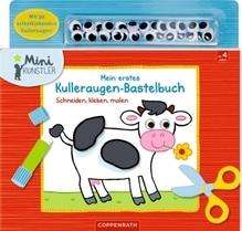Mein erstes Kulleraugen-Bastelbuch (Mini-Künstler)