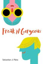 Freak 'N' Gorgeous | Plata, Sebastian