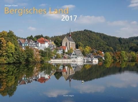 Holger Klaes, Bergisches Land 2017,  Bildkalender quer