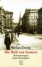 Die Welt von gestern | Zweig, Stefan