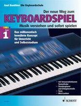 Der neue Weg zum Keyboardspiel. Bd.1 | Benthien, Axel
