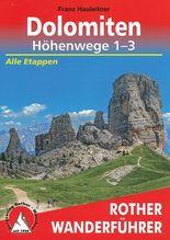 Rother Wanderführer Dolomiten-Höhenwege 1-3 | Hauleitner, Franz