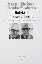 Dialektik der Aufklärung | Horkheimer, Max; Adorno, Theodor W.