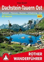 Rother Wanderführer Dachstein-Tauern Ost | Brandl, Sepp
