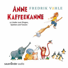 Anne Kaffeekanne, 1 Audio-CD | Vahle, Fredrik