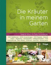 Die Kräuter in meinem Garten | Hirsch, Siegrid; Grünberger, Felix