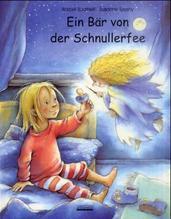 Ein Bär von der Schnullerfee, m. kleinem Teddybär   Spathelf, Bärbel; Szesny, Susanne