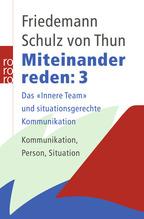Miteinander reden. Tl.3 | Schulz von Thun, Friedemann