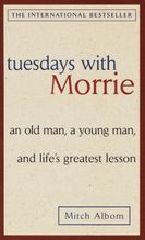 Tuesdays with Morrie | Albom, Mitch
