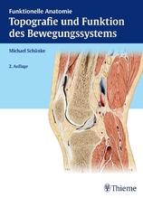 Topografie und Funktion des Bewegungssystems   Schünke, Michael