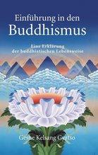 Einführung in den Buddhismus | Gyatso, Geshe Kelsang