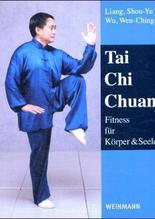 Tai Chi Chuan | Liang, Shou-Yu; Wu, Wen-Ching